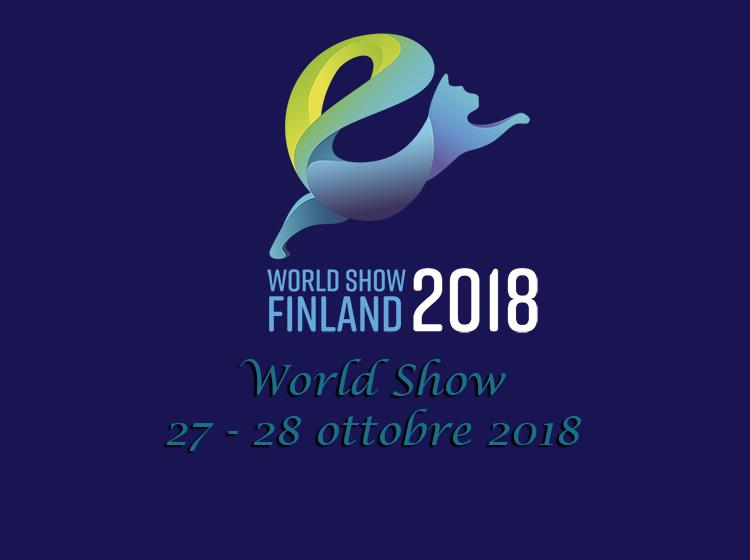 27-28 ottobre 2018 World Show FIFe Tampere Finlandia